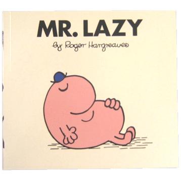 Mr Lazy