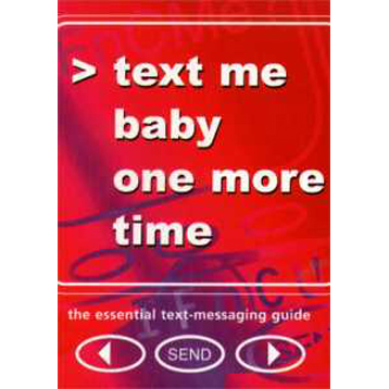 Txt Me Baby One More Time