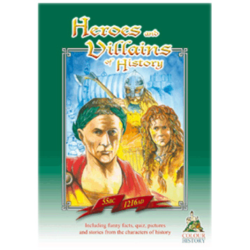 Heroes and Villains 55 BC-1216 AD
