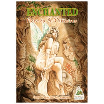 Enchanted Heroes and Villains