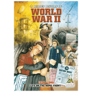 A Heroes History of WWII