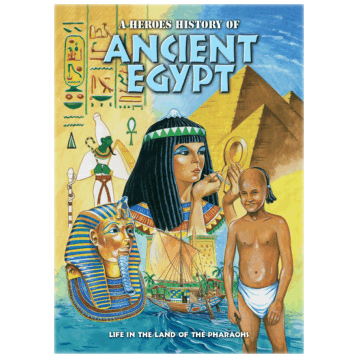 A Heroes History of Ancient Egypt