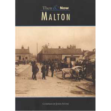 Malton Then and Now